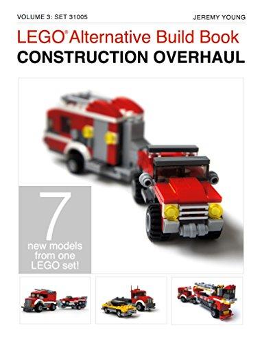 LEGO Alternative Build Book: Construction Overhaul