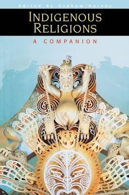 [(Indigenous Religions : A Companion)] [Edited by Graham Harvey] published on (February, 2000)
