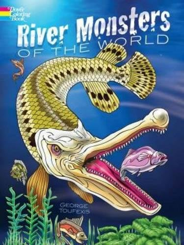River Monsters of the World (Dover Coloring Book)