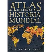 Atlas Illustrado de Historia Mundial