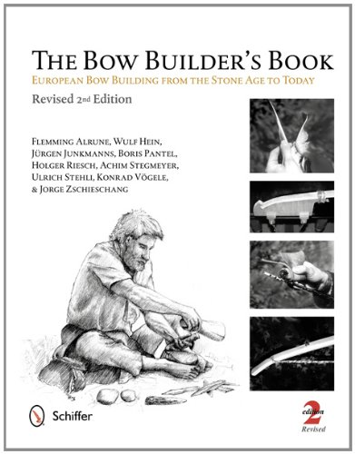 The Bow Builder's Book: European Bow Building from the Stone Age to Today por Flemming Alrune