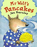 Mr.Wolf's Pancakes - Methuen young books - 01/05/1999