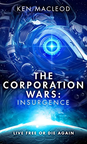The Corporation Wars: Insurgence (English Edition)
