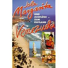Isla Margarita und Ausflüge zum Festland Venezuela