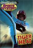 Tiger Heat (Sigmund Brouwers Sports Mystery Series)