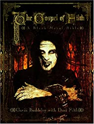 The Gospel of Filth: A Black Metal Bible