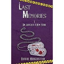 Last Memories T1: Un sorcier à New York (French Edition)