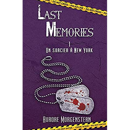 Last Memories T1: Un sorcier à New York