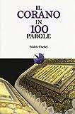 Il Corano in 100 parole