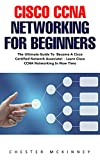 #3: Cisco CCNA Networking For Beginners : The Ultimate Guide To Become A Cisco Certified Network Associate! - Learn Cisco CCNA Networking In Now Time!