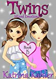 #3: TWINS - Books 15: Mixed Emotions