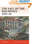 The Fall of the Philippines 1941-42 (...