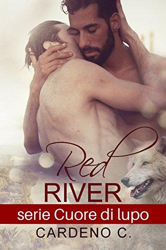 Red River: Cuore di lupo di [C., Cardeno]