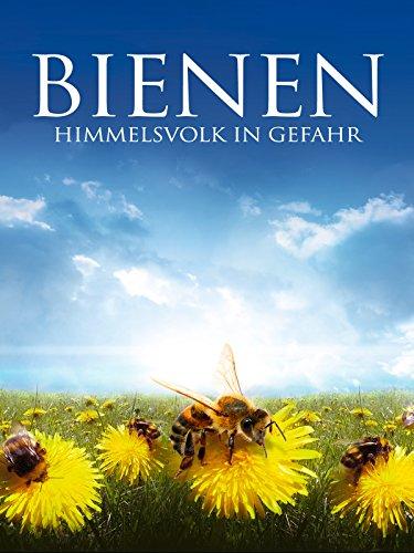 Bienen: Himmelsvolk in Gefahr