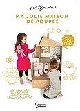Ma jolie maison de poupée: Maxi-stickers pour créer une maison de poupée unique !