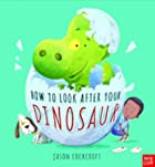 How to look after your dinosaur © Amazon
