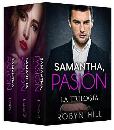 Samantha, Pasión: La Trilogía