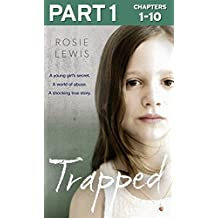 Trapped: Part 1 of 3