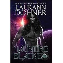 Haunting Blackie (Cyborg Seduction Book 8) (English Edition)