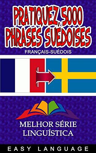 Couverture du livre Pratiquez 5000 Phrases Suédoises
