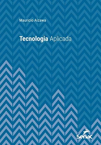 Tecnologia aplicada (Universitária) (Portuguese Edition)
