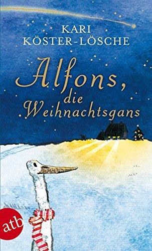 Buchseite und Rezensionen zu 'Alfons, die Weihnachtsgans' von Kari Köster-Lösche