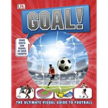 Goal!: Football As You've Never Seen It Before