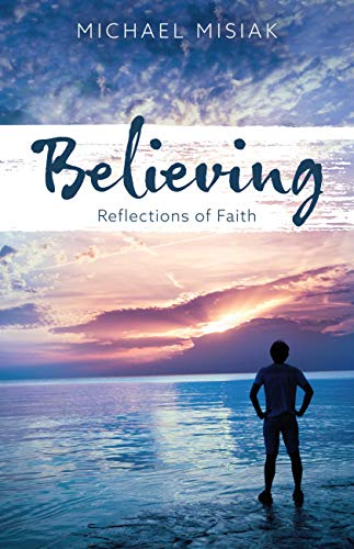 Believing: Reflections of Faith (English Edition)