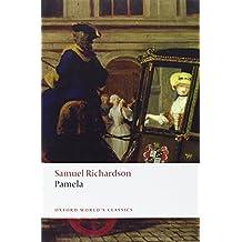 Pamela: Or Virtue Rewarded-