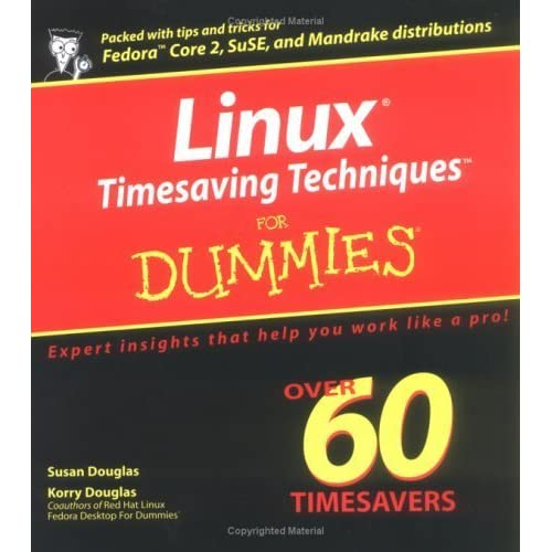 Linux Timesaving Techniques For Dummies (For Dummies (Computers)) by Susan Douglas (2004-08-06)