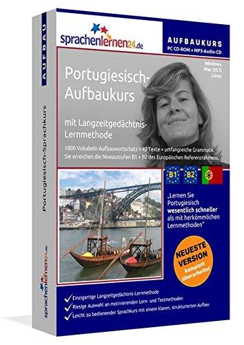 Portugiesisch-Aufbaukurs mit Langzeitgedächtnis-Lernmethode von Sprachenlernen24: Lernstufen B1+B2. Portugiesisch für Fortgeschrittene. PC ... für Windows 10,8,7,Vista,XP/Linux/Mac OS X