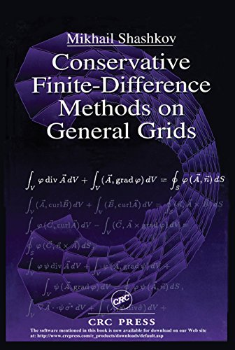 Conservative Finite-Difference Methods on General Grids (Symbolic & Numeric Computation Book 6) (English Edition)