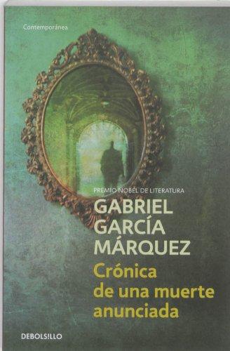 Cronica de una muerte anunciada (CONTEMPORANEA, Band 26201)