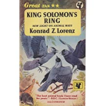 King Solomon`s Ring : New Light on Animal Ways