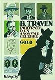 B. Traven - Portrait d'un anonyme célèbre