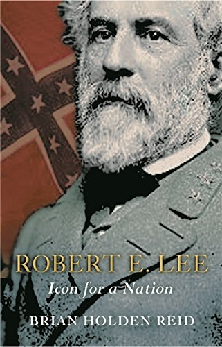 Robert E. Lee: Icon For A Nation (Great Commanders) by Brian Holden Reid (2005-02-19)