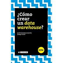 ¿Cómo crear un data warehouse? (H2PAC)