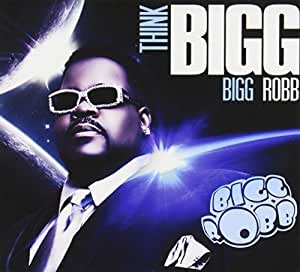Think Bigg by Bigg Robb (2013-07-02) - 16.8KB