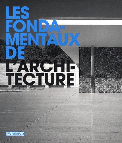 Les fondamentaux de l'architecture par Lorraine Farrelly