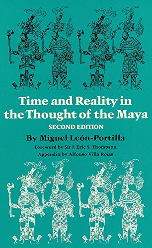 Time and Reality in the Thought of the Maya (Civilization of American Indian) por Miguel Leon- Portilla