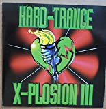 Hard-Trance X-Plosion 3