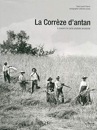 LA Corrèze d'antan par Laurent Derne