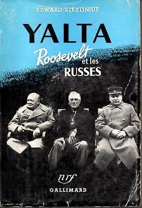 Yalta : Roosevelt et les Russes