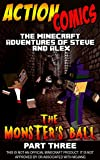 Action Comics: The Minecraft Adventures of Steve and Alex: The Monster's Ball - Part Three (Minecraft Steve and Alex Adventures Book 35) (English Edition)