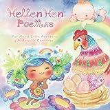Hellen Hen Poemas: Cuento Infantil para Emocionar, Recitar y Compartir