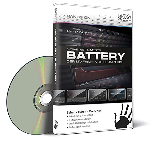 Hands On Native Instruments Battery - Der umfassende Lernkurs (PC+Mac+Tablet) - Autor:...