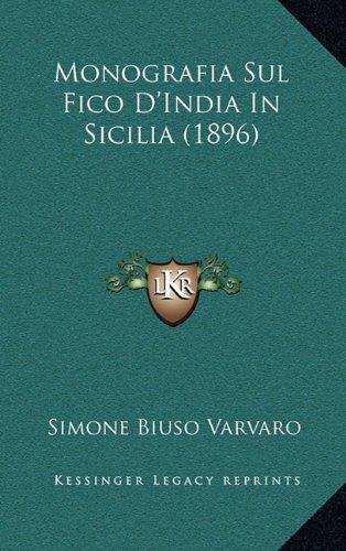 Monografia Sul Fico D'India in Sicilia (1896)