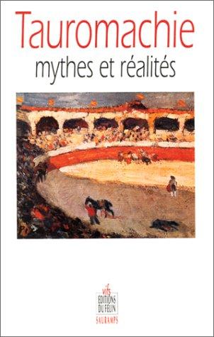Tauromachie : Mythes et réalité