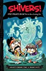 Shivers!: The Pirate Book You've Been Looking For par Bondor-Stone