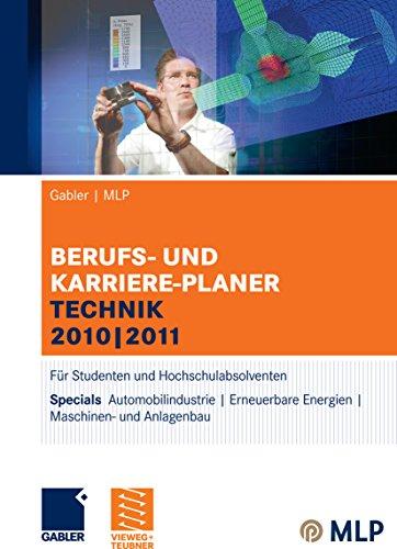 und Karriere-Planer Technik 2010 | 2011: Für Studenten und Hochschulabsolventen (Vers Planer)
